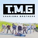 T.M.Gテーマソング/T.M.G