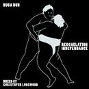 Buga Dub (feat. Christopher Longwood)/Reggaelation Independance