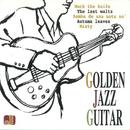 ゴールデン・ジャズ・ギター/ゴールデン・ジャズ・カルテット