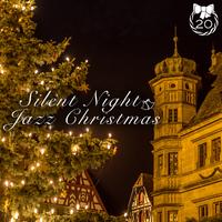 Silent Night Jazz Christmas ~素敵な夜に聴くオトナのクリスマスジャズベスト~