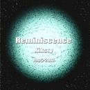 Reminiscence/Kiksty