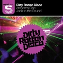 Anthems 1 (Part 1)/Dirty Rotten Disco