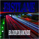 FASTLANE/BLOODYDIAMONDZ