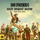 Hot Right Now (Remixes) [feat. Rita Ora]/DJ Fresh
