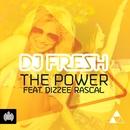 The Power (Remixes) [feat. Dizzee Rascal]/DJ Fresh