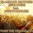Push The Feeling On 2k12 (Remixes) [feat. Nightcrawlers]/Glamrock Brothers & Sunloverz