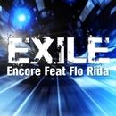 EXILE [feat. Flo Rida]/Encore