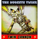 TWIN CANNON/THE BUCKEYE TWINZ