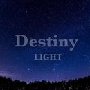 Destiny/LIGHT