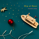 Ship at Dawn/Charlotte is Mine