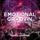 EMOTIONAL GROOVIN' -BEST HITS MIX- mixed by *Groovy workshop./*Groovy workshop.