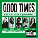 GOOD TIMES/GOOD TIMES
