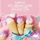 TOKYO ICE CREAM LAND (feat. AYA a.k.a. PANDA)/OGaMixxX&SBC & SOUKI