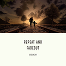 Repeat and fadeout/URBANSKY