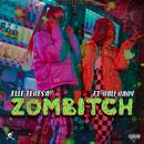 ZOMBITCH (feat. Bali Baby)/Elle Teresa