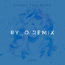 Cosmic (RY_o remix) [feat. MoNE]/0628