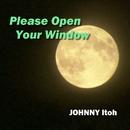 Please Open Your Window/JOHNNY伊藤