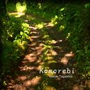 Komorebi/Yoshiki Tagashira