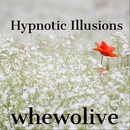Hypnotic Illusions/whewolive