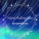 Silent, Falling Star/ENA+ENA