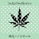 IndicAndSativa/混沌コントロール