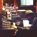 Ride On Fire/Dinky-Di