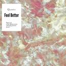 Feel Better/Quentin