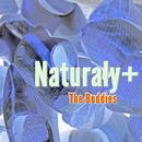 Naturaly+/The Buddies