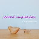 Second Impression/今村陽子