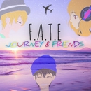 JOURNEY & FRIENDS/F.A.T.E