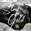 Stay gold (feat. Hiro-a-key)/PAX JAPONICA GROOVE