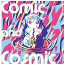 Comic and Cosmic/ピノキオピー