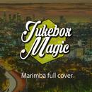 優しいマリンバ・フル・カバー -Best Chill Hop Hits USA, Vol.2/Jukebox ☆☆☆ MAGIC
