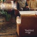 繋いだ日/Yoshimi with sp