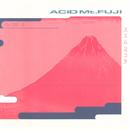 Acid Mt.Fuji/ススム ヨコタ