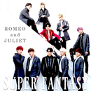 ROMEO and JULIET/SUPER FANTASY
