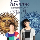 homme ONEMAN LIVE 2017 -太陽と月-/homme