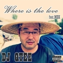 Where is the love/DJ QTEE