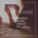 Atmosphere [feat. Ellinor Asp, Nicki Minaj & Gravy]/Lotus & Davis Redfield