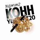Complete Collection 2(「YELLOW T△PE 2」より)/KOHH