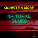 Natural Blues/Showtek & Moby