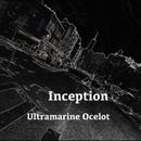 Inception/Ultramarine Ocelot