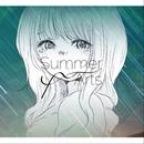 夜明け前、終夏。/Summer Arts