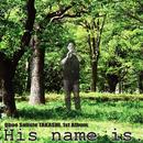 His name is./TAKASHI