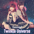 Twinkle Universe (Remastered3.0)/Geminids2