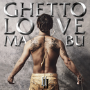 GHETTO LOVE II/MABU