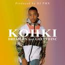 DREAM ON (DJ PMX ver.) [feat. GHETTO INC]/KOHKI