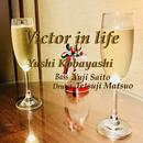 Victor in life (feat. 松尾 哲治 & 斉藤 雄司)/小林ユウシ