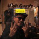 High Grade/Mion
