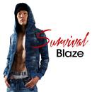 Survival/Blaze
